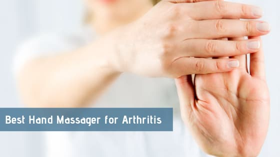 Best Hand Massager for Arthritis